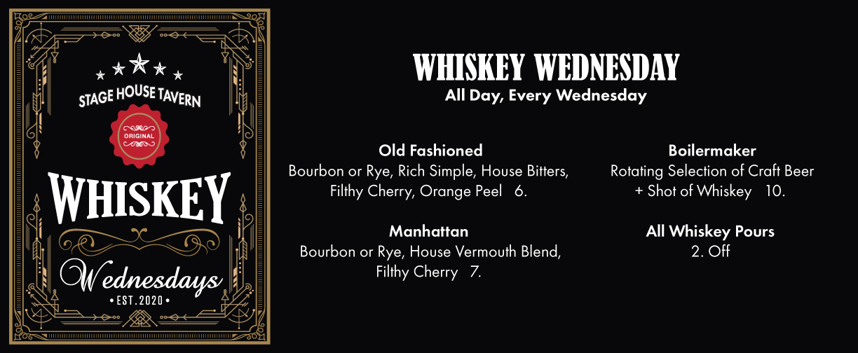 Whiskey Wednesday Specials at Stage House Tavern in Scotch Plains