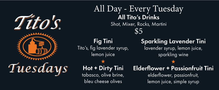 $5 Tito's drinks every Tuesday in Scotch Plains